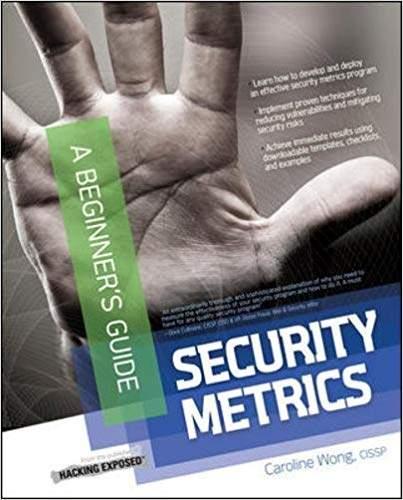 Security Metrics A Beginners Guide